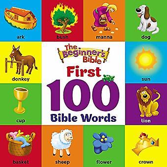 De Beginner's Bible eerste 100 Bijbel woorden (de Beginner's Bible) [Raad boek]