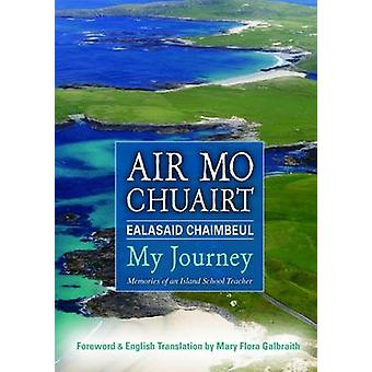 Air Mo Chuairt - My Journey - 9780861525546 Book