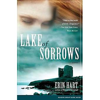 Lake of Sorrows by Erin Hart - 9781416541301 Book