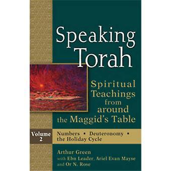 Speaking Torah - Spiritual Teachings from Around the Maggid's Table - V