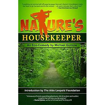 Nature's Housekeeper by Michael Gurnow - 9781935628484 Book