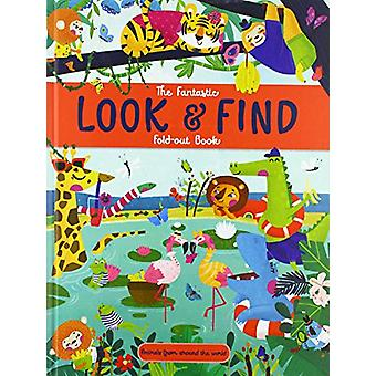 The Fantastic Look and Find - Animals From Around the World by Yoyo Bo