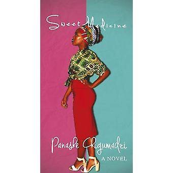 Sweet Medicine by Panashe  Chigumadzi - 9781928337126 Book