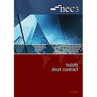 NEC3 Supply Short Contract (SSC) by NEC - 9780727758972 Book