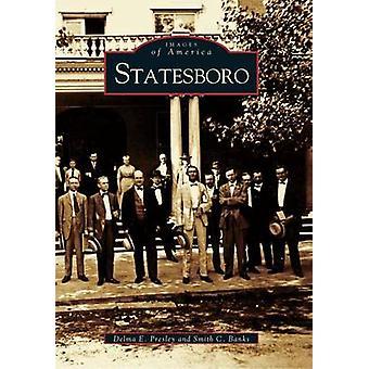 Statesboro by Delma E Presley - Smith C Banks - 9780738514956 Book