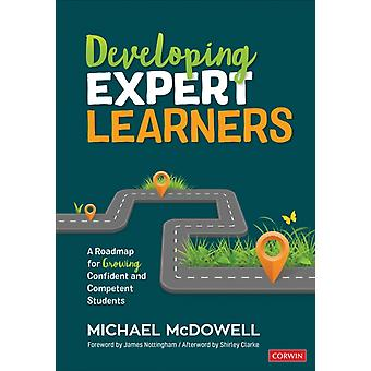 Developing Expert Learners by Michael McDowell