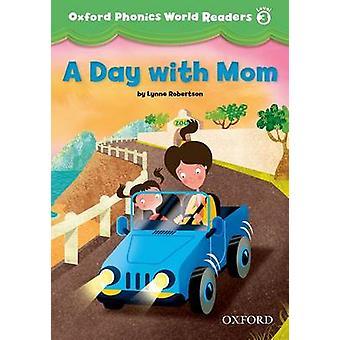 Oxford Phonics World Lukijat Taso 3 Päivässä äidin kanssa