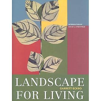 Landscape for Living (ASLA Centennial Reprint Series)