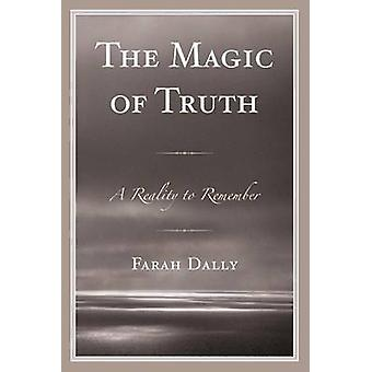 MAGIC OF TRUTHA REALITY TO REPB by Dally & Farah