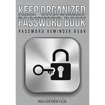 Keep Organized Password Book  Password Reminder Book by Activinotes