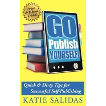 Go Publish Yourself by Salidas & Katie