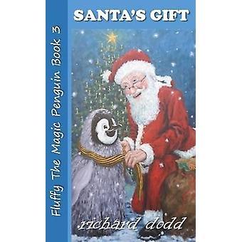 Santas Gift by Dodd & Richard