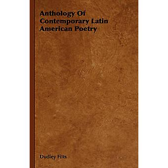 Anthology of Contemporary Latin American Poetry by Fitts & Dudley