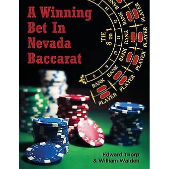 A Winning Bet in Nevada Baccarat by Thorp & Edward