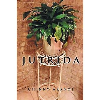 Jutrida by Aranol & Chinny