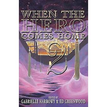 When the Hero Comes Home 2 by Harbowy & Gabrielle