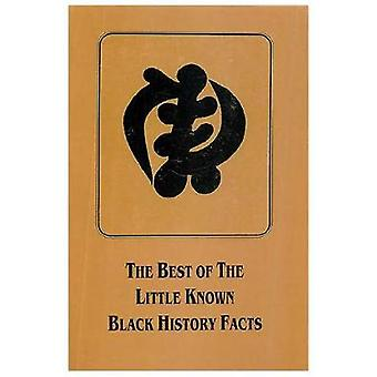 The Best Of The Little Known Black History Facts by Shabazz & Lady Sala S