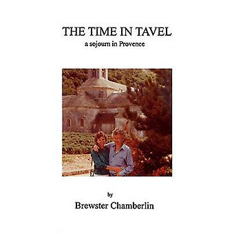 The Time in Tavel by Chamberlin & Brewster