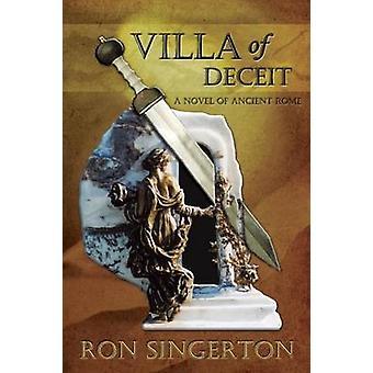 Villa of Deceit Gaius Centurion Book 1 by Singerton & Ron