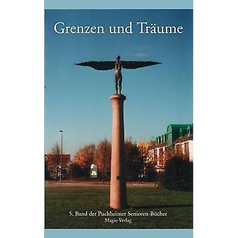 Grenzen und Trume by Anthologie