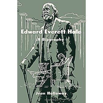 Edward Everett Hale by Jean Holloway - 9780292729797 Book