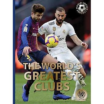 World's Greatest Clubs von Illugi Jokulsson - 9780789213532 Buch