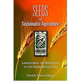 Zaden van duurzame landbouw - lessen uit de geboorteplaats van de