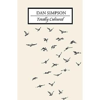 Totally Cultured by Dan Simpson - 9781911570288 Book