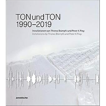 TONundTON - 1990-2019 by Jurg Fischer - 9783897905627 Book