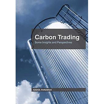 Carbon Trading - Some Insights and Perspectives by Radha Purswani - 97