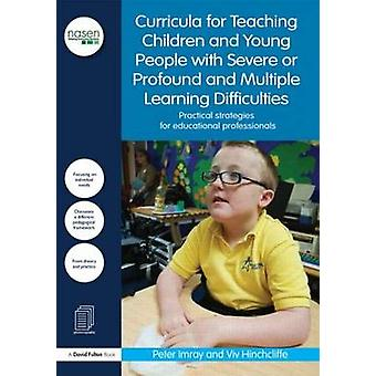 A Curricula for Teaching Children and Young People with Severe or Pro