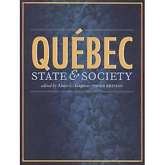 Quebec: State and Society, Third Edition