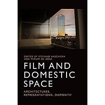 Film and Domestic Space - Architectures - Representations - Dispositif