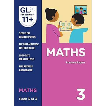 11+ Practice Papers Maths Pack 3 (Multiple Choice) by GL Assessment -