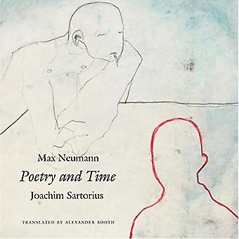 Poetry and Time by Joachim Sartorius - 9780857426550 Book