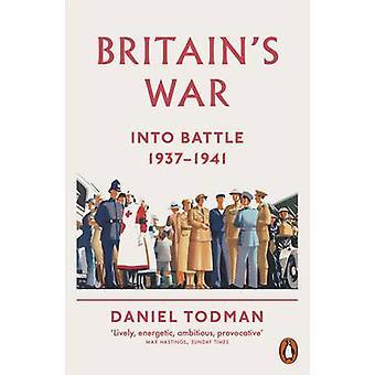 Britains War by Daniel Todman