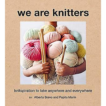 We Are Knitters - Knitspiration to Take Anywhere and Everywhere by Alb