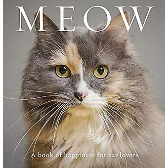 Meow - A Book of Happiness for Cat Lovers by Anouska Jones - 978192582