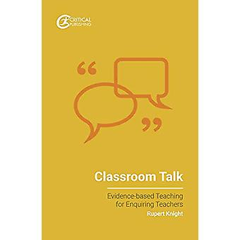 Classroom Talk by Val Poultney - 9781912508853 Book