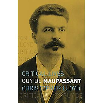 Guy de Maupassant by Christopher Lloyd - 9781789141979 Book