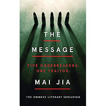 The Message by Mai Jia - 9781789543018 Book