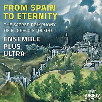 Ensemble Plus Ultra - From Spain to Eternity [CD] USA import