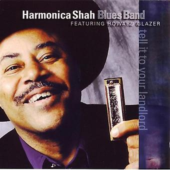 Harmonica Shah - Tell It to Your Landlord [CD] USA import