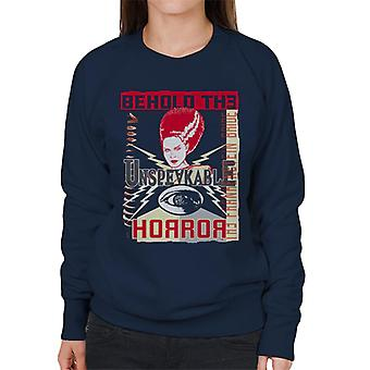 The Bride Of Frankenstein Behold The Unspeakable Horror Women's Sweatshirt