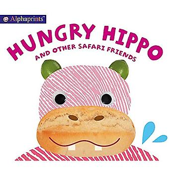 Alphaprints: Hungry Hippo and Other Safari Animals (Alphaprints) [Board book]