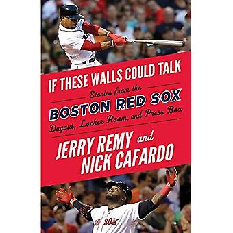 If These Walls Could Talk:� Boston Red Sox
