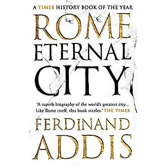 Rooma: Ikuisen kaupungin