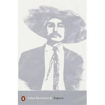 Zapata by Mr John Steinbeck & Edited by Robert Morsberger