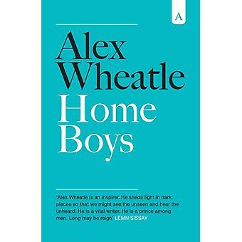 Home Boys by Wheatle & Alex