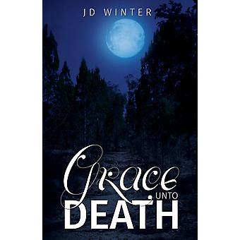 Grace to Death von JD Winter